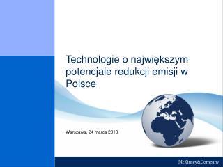 Technologie  o najwi?kszym potencjale redukcji emisji  w Polsce