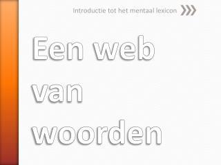 Een web van woorden