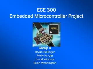 ECE 300 Embedded Microcontroller Project