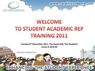 WELCOME  TO STUDENT ACADEMIC REP TRAINING 2011