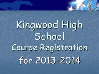 Kingwood High School Course Registration
