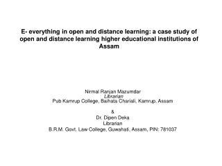 Nirmal Ranjan Mazumdar Librarian Pub Kamrup College, Baihata Chariali, Kamrup, Assam &