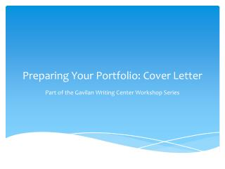 Preparing Your Portfolio: Cover Letter