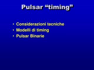 "Pulsar ""timing"""