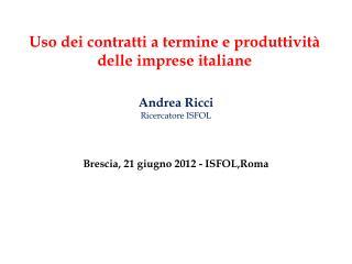 Uso dei contratti a termine e produttività delle imprese italiane