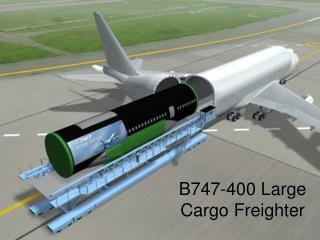 B747-400 Large Cargo Freighter