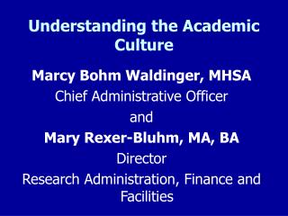 Understanding the Academic Culture