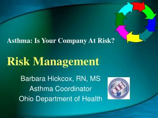 Asthma: Is Your Company At Risk? Risk Management