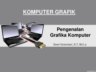 Pengenalan  Grafika Komputer