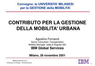 Convegno: le UNIVERSITA' MILANESI per la GESTIONE della MOBILITA'