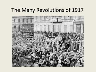 The Many Revolutions of 1917