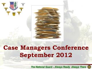 Case Managers Conference September 2012