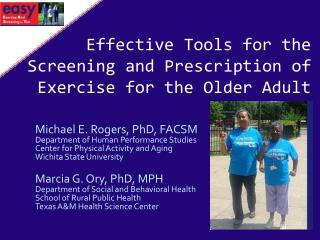 Effective Tools for the Screening and Prescription of Exercise for the Older Adult