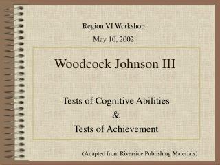Woodcock Johnson III