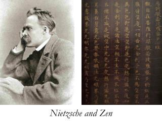 Nietzsche and Zen