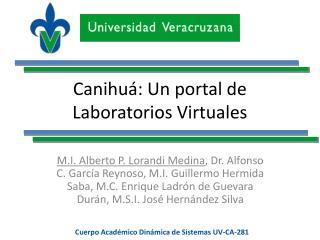 Canihuá: Un portal de Laboratorios Virtuales