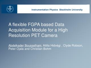 A flexible FGPA based Data Acquisition Module for a High Resolution PET Camera