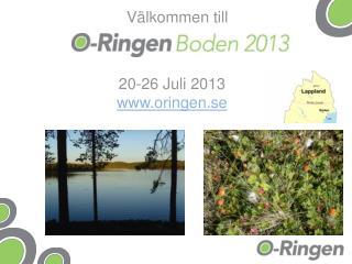 20-26 Juli 2013 oringen.se
