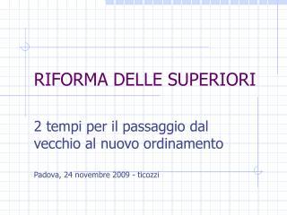 RIFORMA DELLE SUPERIORI