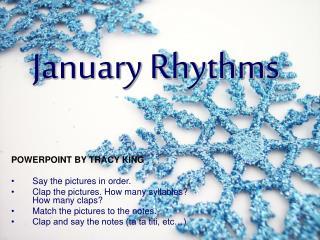 January Rhythms
