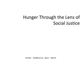Hunger Through the Lens of Social Justice