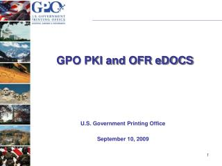 GPO PKI and OFR eDOCS
