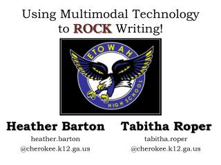 Using Multimodal Technology  to  ROCK  Writing!