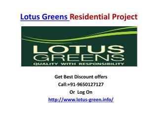 Lotus Greens: High Class Resodential project