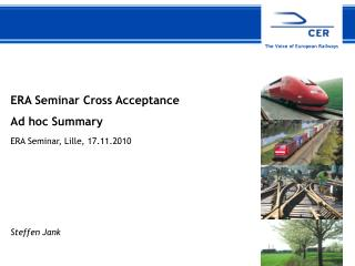 ERA Seminar Cross Acceptance Ad hoc Summary