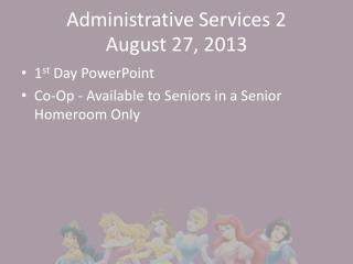 Administrative Services 2