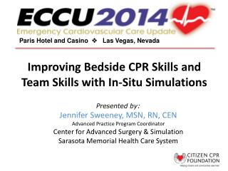 Improving  Bedside CPR Skills and Team Skills with In-Situ Simulations