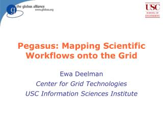 Pegasus: Mapping Scientific Workflows onto the Grid