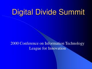 Digital Divide Summit