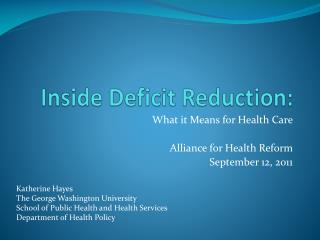 Inside Deficit Reduction: