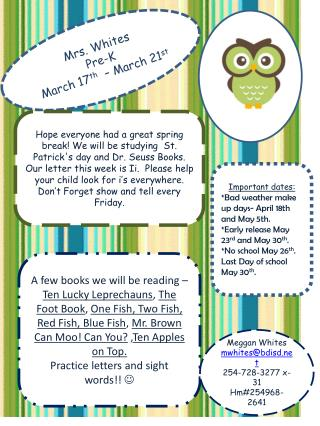 Mrs. Whites Pre-K March 17 th � March  21 st