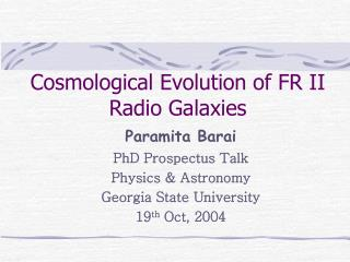Cosmological Evolution of FR II Radio Galaxies