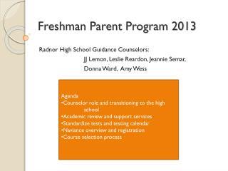 Freshman Parent Program 2013