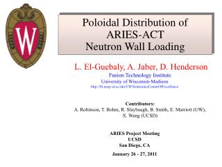 Poloidal Distribution of  ARIES-ACT  Neutron Wall Loading