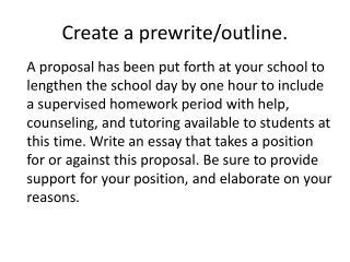 Create a prewrite/outline.