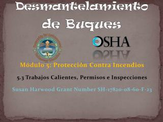 M ó dulo  5:  Protección  Contra  I ncendios 5.3  Trabajos Calientes ,  Permisos  e  Inspecciones