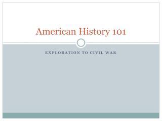 American History 101