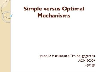 Simple versus Optimal Mechanisms