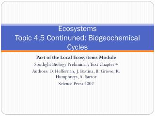 Ecosystems Topic 4.5  Continuned:  Biogeochemical Cycles
