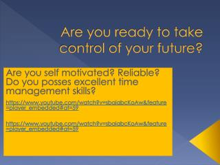 Are you ready to take control of your future?