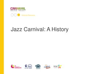 Jazz Carnival: A History
