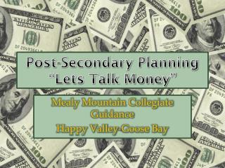 "Post-Secondary Planning ""Lets Talk Money"""
