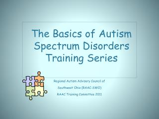 The Basics of Autism Spectrum Disorders Training Series