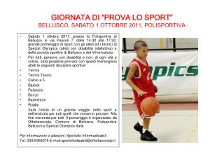 """GIORNATA DI """"PROVA LO SPORT""""  BELLUSCO, SABATO 1 OTTOBRE 2011, POLISPORTIVA"""