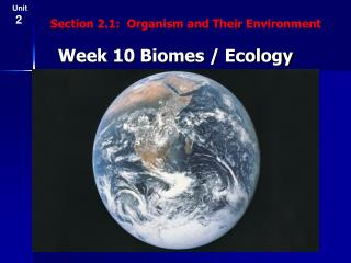 Week 10 Biomes / Ecology