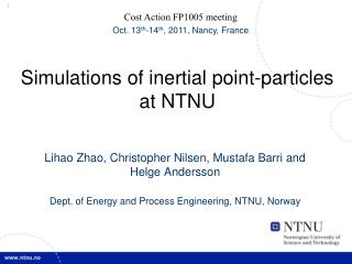 Simulations of inertial point-particles at NTNU